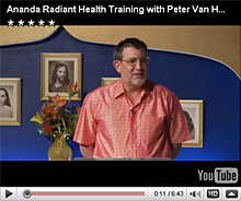 Ananda Radiant Health Training with Peter Van Houten M.D.