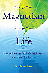 Change Your Magnetism, Change Your Life Book Cover