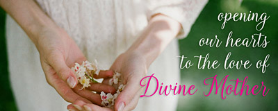 Celebrating Divine Mother: A Women's Retreat