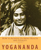 How to Achieve Glowing Health and Vitality - book cover