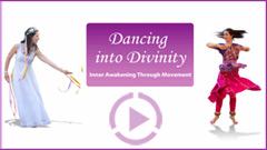 Dancing into divinity